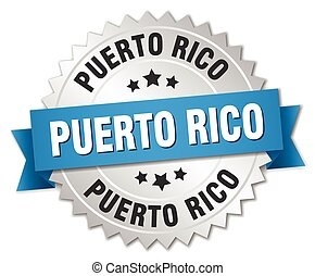 Puerto Rico round silver badge with blue ribbon