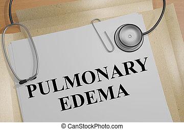 Pulmonary Edema - medical concept