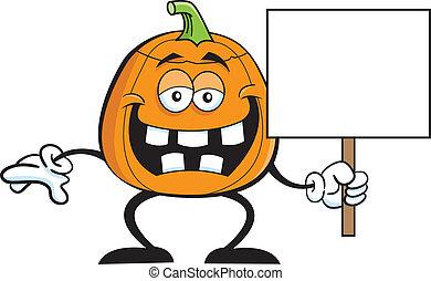 Pumpkin holding a sign