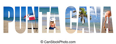 Punta Cana written with landscapes letters