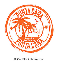 Punta Cana stamp - Punta Cana grunge rubber stamp on white, ...