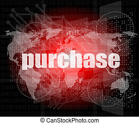 purchase words on digital touch screen interface - business concept