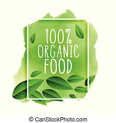 pure and organic food green background
