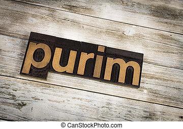 Purim Letterpress Word on Wooden Background