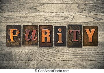 purity, begreb, af træ, letterpress, type