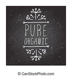 puro, organico, -, etichetta prodotto, su, chalkboard.