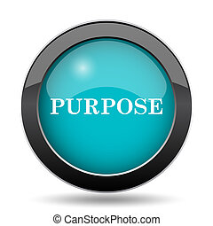 Purpose icon. Purpose website button on white background.