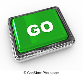 "Push button ""go"""