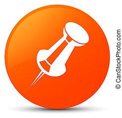 Push pin icon orange round button