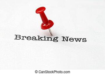 Push pin on breaking news