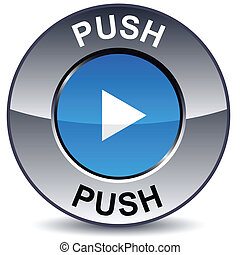 Push round button.