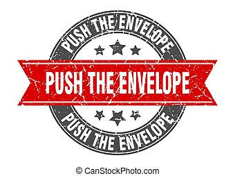push the envelope round stamp with ribbon. label sign