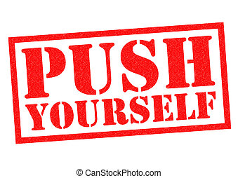 PUSH YOURSELF red Rubber Stamp over a white background.
