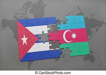 puzzle with the national flag of cuba and azerbaijan on a world map background.