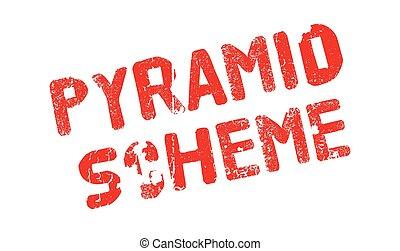 Pyramid Scheme rubber stamp