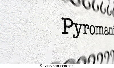 Pyromania text on camera slide