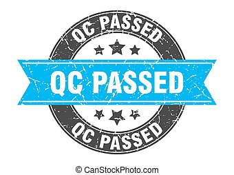 qc passed round stamp with ribbon. label sign