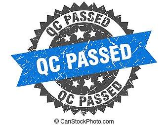 qc passed stamp. grunge round sign with ribbon