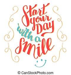 qoute, tipografía, día, comienzo, sonrisa, su