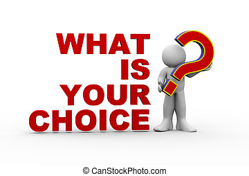 qué, 3d, su, hombre, opción