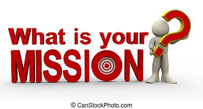 qué, mission?, -, 3d, su, hombre
