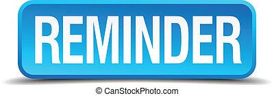 quadrado azul, botão, isolado, realístico, lembrete, 3d