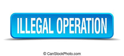 quadrado azul, ilegal, botão, isolado, realístico, operação...