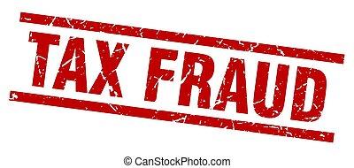 quadrado, grunge, vermelho, imposto, fraude, selo