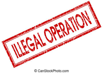 quadrado, selo, ilegal, isolado, fundo, operação, branco vermelho