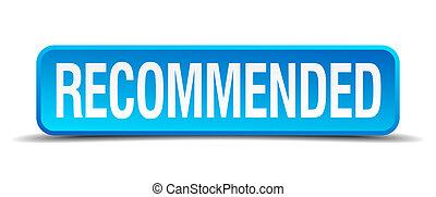 quadrato blu, bottone, isolato, realistico, raccomandato, 3d