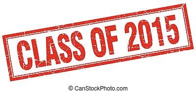 quadrato, grunge, francobollo, 2015, bianco, classe, rosso