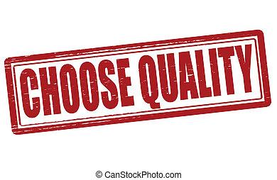 qualidade, escolher