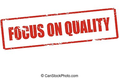 qualidade, foco