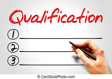 Qualification blank list, education concept