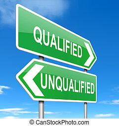 Illustration depicting a sign with a qualification concept.