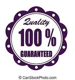 qualità, guaranteed
