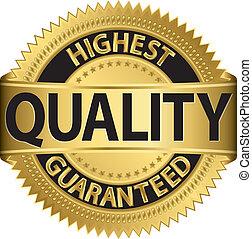 qualité, plus haut, guaranteed, l, doré
