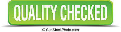 quality checked green 3d realistic square isolated button