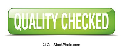 quality checked green square 3d realistic isolated web button