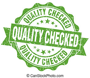 Quality checked grunge green vintage round isolated seal