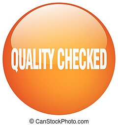 quality checked orange round gel isolated push button