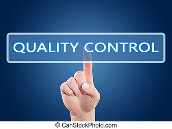Quality Control - hand pressing button on interface with ...