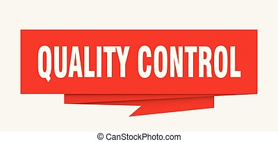 quality control sign. quality control paper origami speech ...