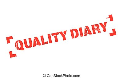 Quality Diary rubber stamp. Grunge design with dust...