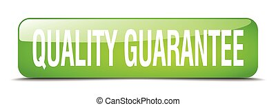 quality guarantee green square 3d realistic isolated web button