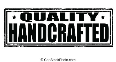 Quality handcrafted - Stamp with text quality handcrafted...