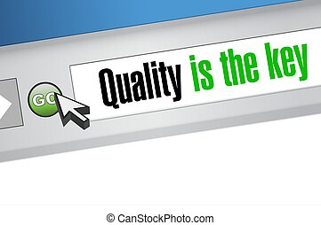 quality is the key browser sign concept