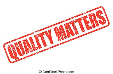 QUALITY MATTERS red stamp text