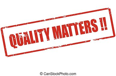 Quality matters - Rubber stamp with text quality matters...