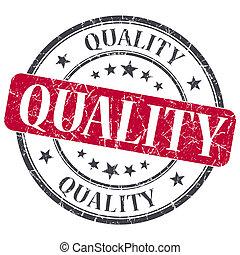 Quality red grunge round stamp on white background